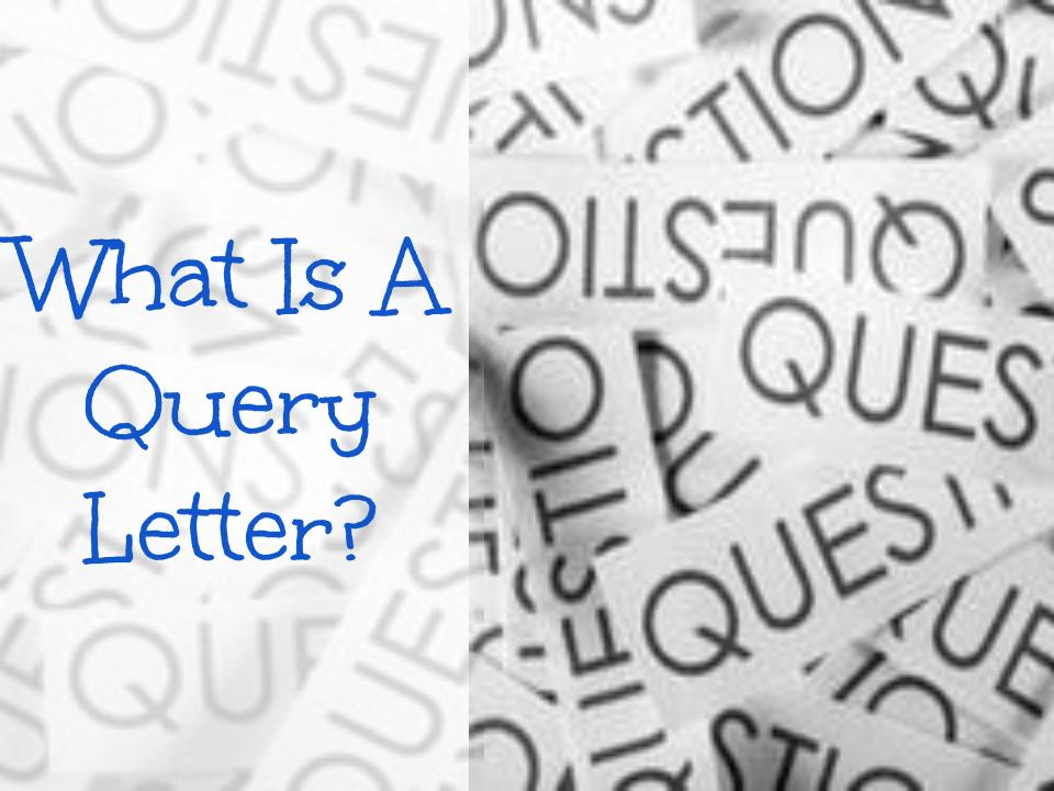 What Is a Query Letter
