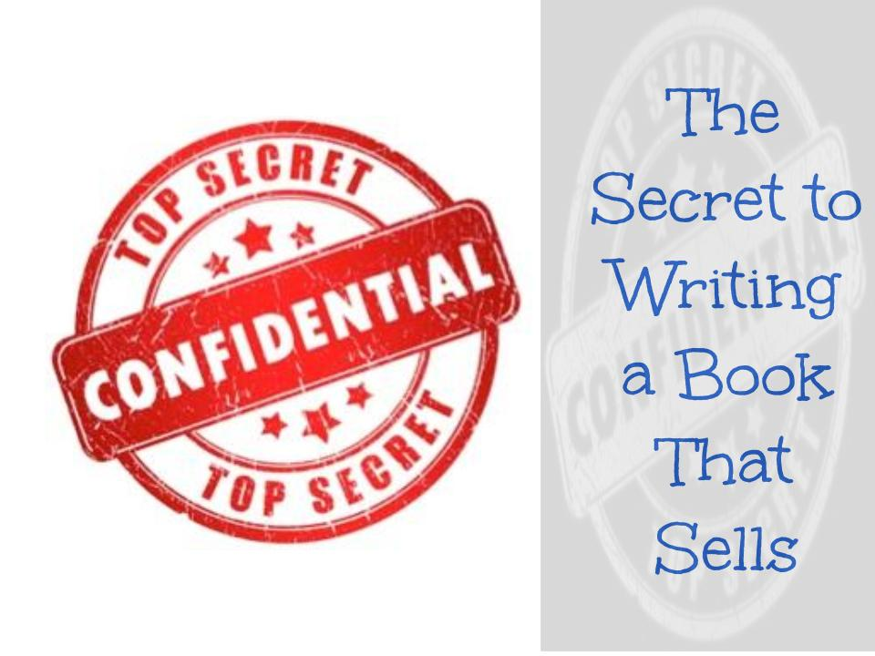 The Secret to Writing a Book That Sells