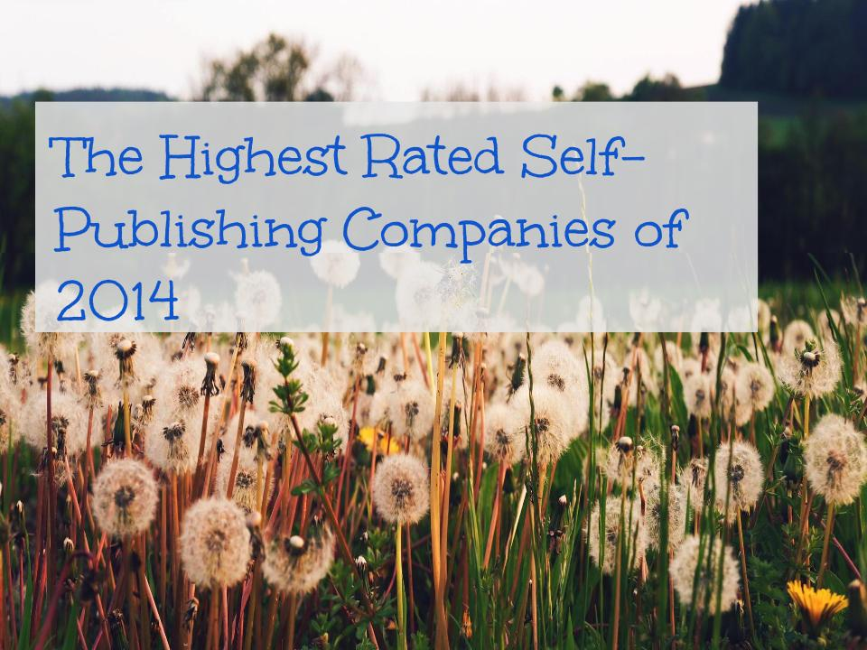 The Highest Rated Self-Publishing Companies of 2014 2