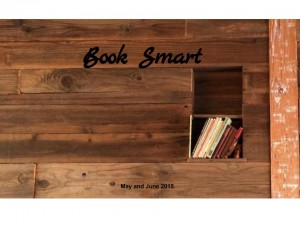 May and June 2015 Book Smart